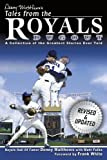 Denny Matthews's Tales from the Royals Dugout, Denny Matthews, 1596700394