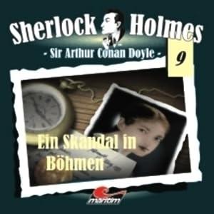 Ein Skandal in Böhmen (Sherlock Holmes 9) Hörspiel