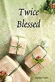 Twice Blessed, Angelique Crowder, 1411675347