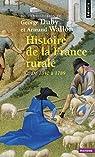 Histoire de la France rurale, tome 2 : De 1340 à 1789 par Duby