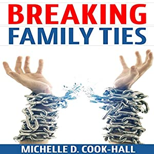 Breaking Family Ties Audiobook