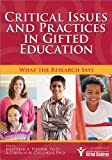 Critical Issues and Practices in Gifted Education : What the Research Says, Plucker, Jonathan and Callahan, Carolyn M., 1593632959