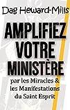 Amplifiez votre ministère par les Miracles & les