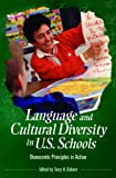 Language and Cultural Diversity in U. S. Schools, Terry A. Osborn, 0275982025