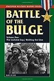 Battle of the Bulge: Losheim Gap / Holding the Line v. I (Smhs): 1 (Stackpole Military History) by Hans Wijers (1-Nov-2009) Paperback