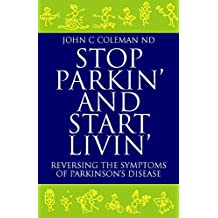 Stop Parkin'  and Start Livin'