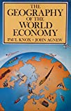 The Geography of the World Economy 9780713165173