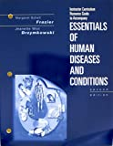 Essential of Human Diseases and Conditions : Instructor Resource Kit, Frazier, 0721691811