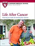 img - for Life After Cancer: Preserving your health and well-being after treatment book / textbook / text book