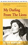 My Darling from the Lions, Alice Denham, 0595272290