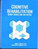 img - for Cognitive Rehabilitation: Group Games and Activities book / textbook / text book