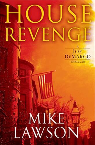House Revenge (Joe DeMarco Book 11) (Ring Commercial Best Friend)