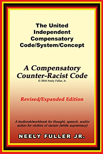 System Code (The United-Independent Compensatory Code/System/Concept Textbook: A Compensatory Counter-Racist Code)