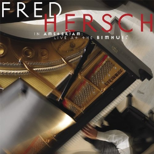 In Amsterdam: Live at the Bimhus by Fred Hersch (2006-05-03) (05 Ipod)