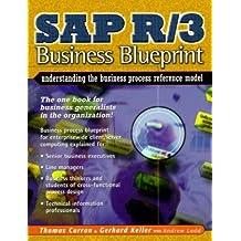 SAP R/3 Business Blueprint: Understanding Enterprise Supply Chain Management (2nd Edition)