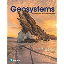 Geosystems: An Introduction to Physical Geography
