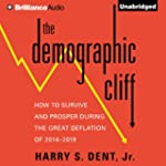The Demographic Cliff: How to Survive...