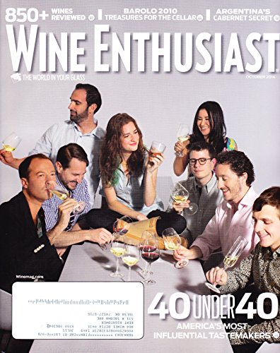 * 40 UNDER 40 ISSUE * 850+ Wines Reviewed * Barolo 2010: Treasures for the Cellars * Argentina's Cabernet Secret * October, 2014 Wine Enthusiast Magazine
