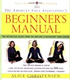 The American Yoga Association's Beginner's Manual, Alice Christensen, 0743219414