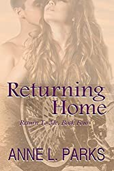 Returning Home (Return To Me Book 4)