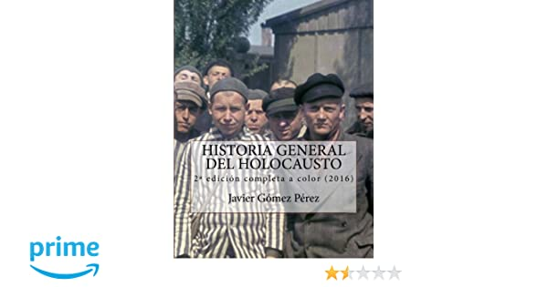 Historia General del Holocausto - edición completa: Amazon ...