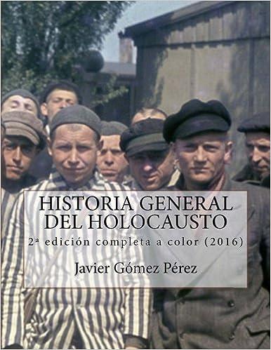 Historia General del Holocausto - edición completa (Spanish ...