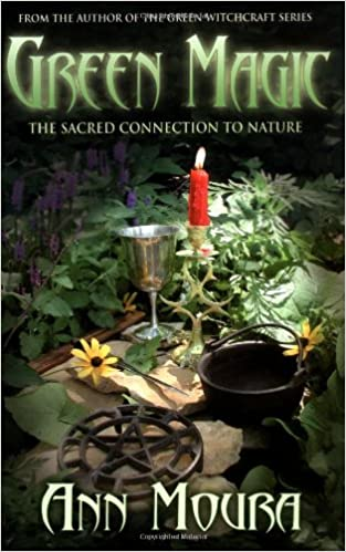 Book Green Magic: The Sacred Connection to Nature