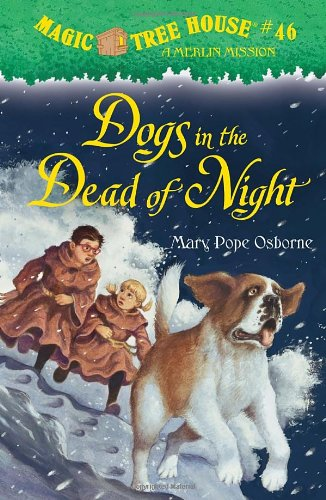 Dogs in the Dead of Night - Book #46 of the Magic Tree House