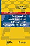 img - for Functionals of Multidimensional Diffusions with Applications to Finance (Bocconi & Springer Series) by Jan Baldeaux (2013-08-21) book / textbook / text book
