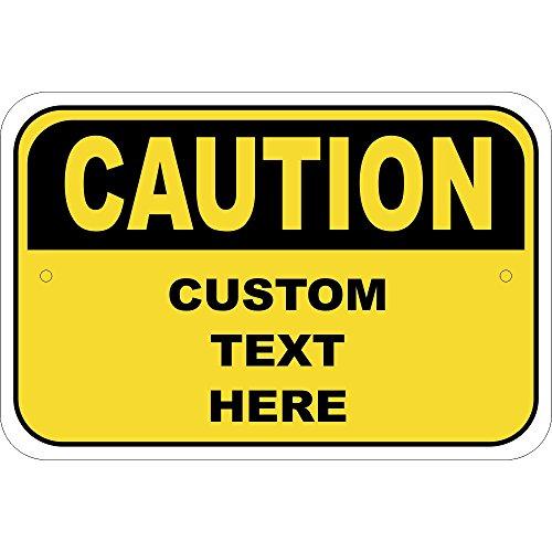 Custom Caution Sign - 12