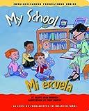 My School/Mi Escuela, Gladys Rosa-Mendoza, 1931398232