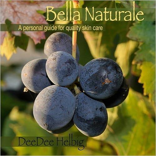 Book Bella Naturale by Dee Dee Helbig (2013-06-17)