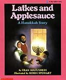 Latkes and Applesauce, Fran Manushkin, 0590422650