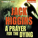 A Prayer for the Dying   Jack Higgins