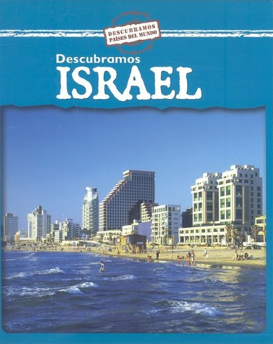 Descubramos Israel/ Looking at Israel (Descubramos Paises Del Mundo / Looking at Countries) (Spanish Edition) by Brand: Gareth Stevens Publishing