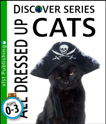 Cats Dressed In Costumes (Cats: All Dressed Up (Discover Series))