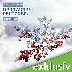 Der Taubenpflücker. Freiburg (Winterkrimi)