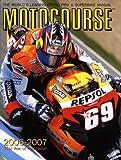 Motocourse 2006-2007: The World's Leading MotoGP & Superbike Annual