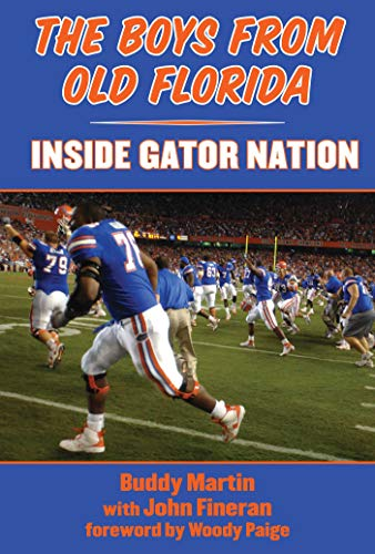 (The Boys from Old Florida: Inside Gator Nation)