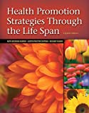 img - for Health Promotion Strategies Through the Life Span (8th Edition) book / textbook / text book