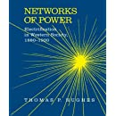 Networks of Power: Electrification in Western Society, 1880-1930 (Softshell Books)