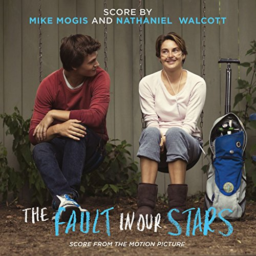 The Fault In Our Stars: Score ...