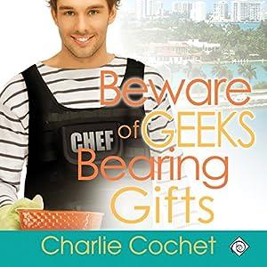Beware of Geeks Bearing Gifts Audiobook