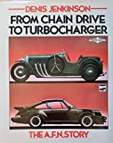 img - for From Chain Drive to Turbocharger: Archie Fraser Nash Story book / textbook / text book