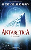 Antarctica: Thriller (Die Cotton Malone-Romane, Band 6)
