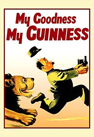 Amazon.com: Guinness Poster, My Goodness, My Guinness, Lion Chase ...