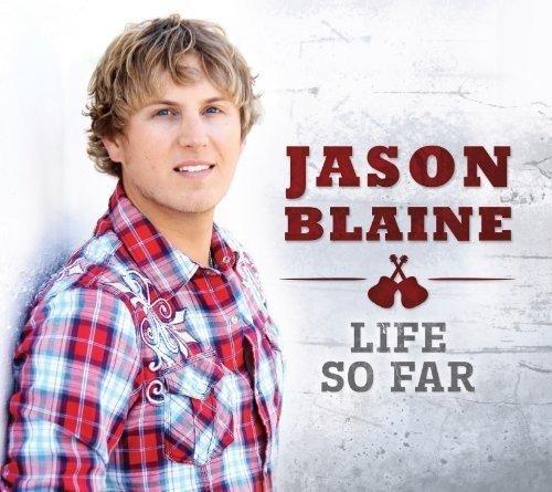 CD : Jason Blaine - Life So Far (Canada - Import)