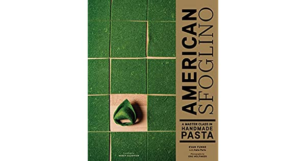 Amazon.com: American Sfoglino: A Master Class in Handmade ...