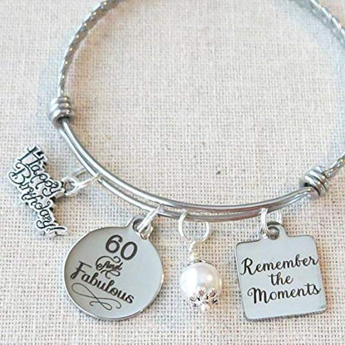 60th BIRTHDAY Gift for Her, Milestone Birthday Gifts for Friends, 60 and Fabulous Bracelet, Remember the Moments Bangle Bracelet, 60th Birthday Gifts for Mom Sister