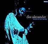 Wild Is the Wind by Dee Alexander (2009-02-17)